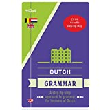 Van Dale Dutch grammar: a step-by-step approach to grammar for learners of Dutch