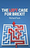 The Left Case for Brexit: Reflections on the Current Crisis