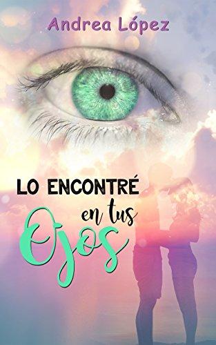 Lo encontré en tus ojos