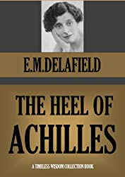 THE HEEL OF ACHILLES (Timeless Wisdom Collection Book 1160)