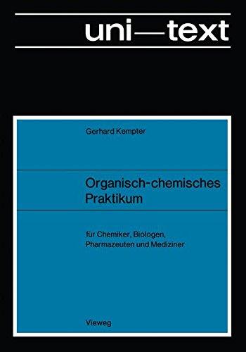 Organisch-chemisches Praktikum (uni-texte)
