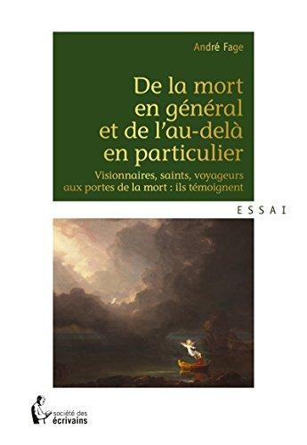 de-la-mort-en-general-et-de-lau-dela-en-particulier-visionnaires-saints-voyageurs-aux-portes-de-la-m