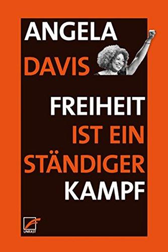Buchseite und Rezensionen zu 'Freiheit ist ein ständiger Kampf: Ferguson, Palestine, and the Foundations of a Movement' von Angela Y. Davis