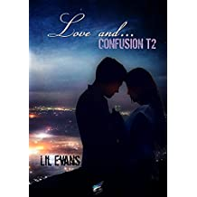 Love and... Tome 2 - Confusion