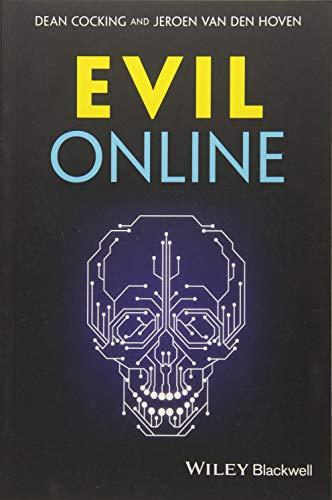 Evil Online (Blackwell Public Philosophy, Band 31)