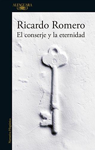 El conserje y la eternidad por Ricardo Romero