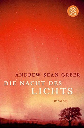 Die Nacht des Lichts: Roman (Nacht Leben Licht)