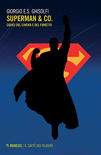 Superman & Co. Codici del cinema e del fumetto