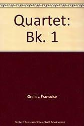Quartet: Bk. 1