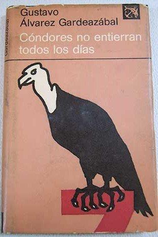 Condores No Entierran Todos Los Dias