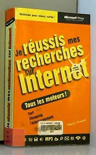 Je réussis mes recherches sur Internet