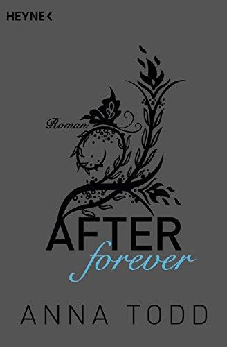Buchseite und Rezensionen zu 'After forever: AFTER 4 - Roman' von Anna Todd