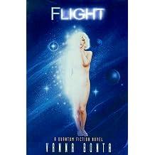 Flight: A Quantum Fiction Novel by Vanna Bonta (1996-05-02)