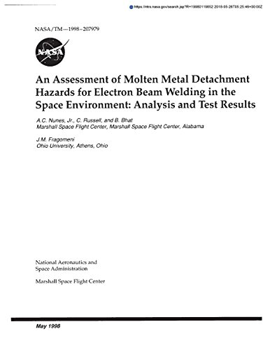 An Assessment of Molten Metal Detachment Hazards for Electron Beam Welding in the Space Environment: Analysis and Test Results