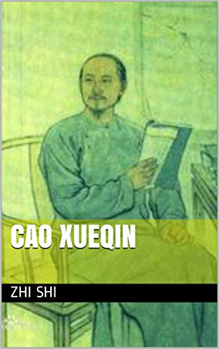 Cao Xueqin: 曹雪芹 (China Pocket Books  Book 103) (English Edition)