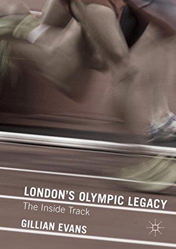 London's Olympic Legacy: The Inside Track por Gillian Evans