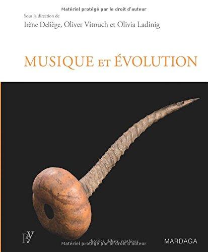 Musique et évolution. Les origines et l'évolution de la musique