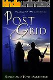 Post Grid: An Arizona EMP Adventure