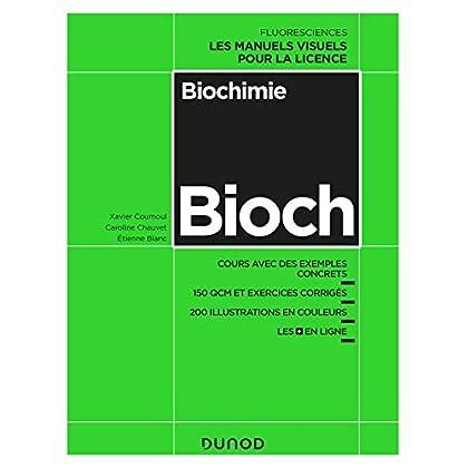 Biochimie : Cours avec exemples concrets, QCM, exercices corrigés (Fluoresciences)