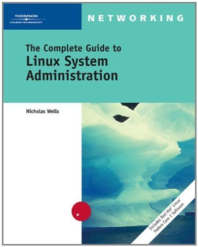 The Complete Guide to Linux System Administration (Networking) by Nick Wells (2004-12-02) par Nick Wells