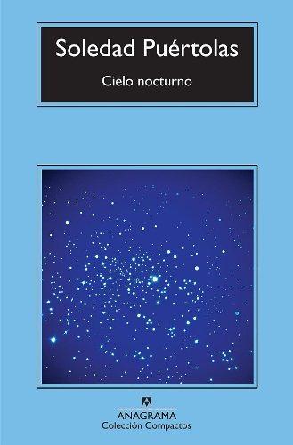 Cielo nocturno (Narrativas Hispánicas nº 518) por Soledad Puértolas
