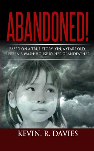 abandoned-based-on-a-true-story-yin-6-years-old-left-in-a-wash-house-by-her-grandfather