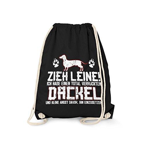 Fashionalarm Turnbeutel - Zieh Leine - verrückter Dackel   Fun Rucksack mit Spruch Geschenk Idee Rasse Hunde Besitzer Dachshund Jäger Jagen, Farbe:schwarz -