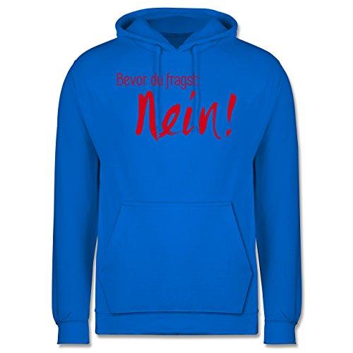 Statement Shirts - Bevor du fragst Nein! Rot - Männer Premium Kapuzenpullover / Hoodie Himmelblau