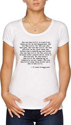 She was Beautiful - Fitzgerald Quote - F Scott Fitzgerald Damen T-Shirt Weiß -