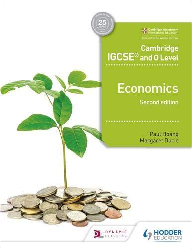 Cambridge IGCSE and O Level Economics 2nd edition (Cambridge Igcse & O Level)