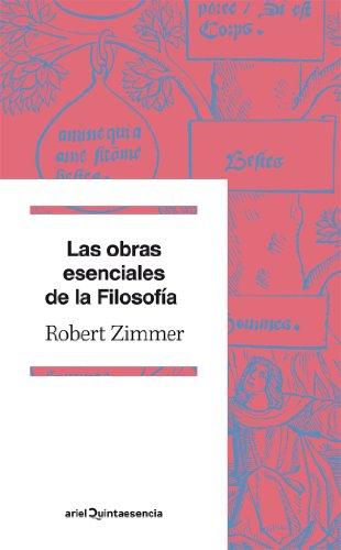 Las obras esenciales de la Filosofía por Robert Zimmer