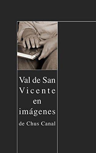 Val de San Vicente en Imágenes