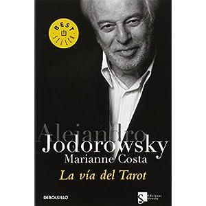 La via del tarot/ The Way of the Tarot (Best Seller) by Alejandro Jodorowsky (2006-04-01)
