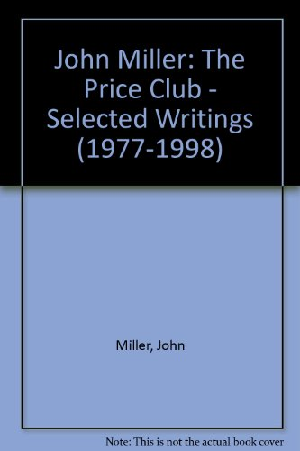 The Price Club. Selected Writings (1977-1998)
