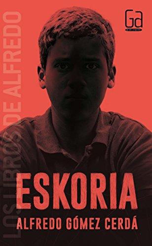 Eskoria (Los libros de…) por Alfredo Gómez Cerdá