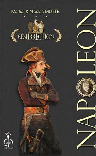 Napoléon - résurrection