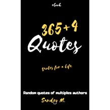 365+4 Quotes: Quotes for a life (English Edition)