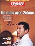 EQUIPE MAGAZINE (L') [No 862] du 17/10/1998 - RUGBY - LE NOUVEAU MAILLOT DE L'EQUIPE DE FRANCE - ZINEDINE ZIDANE - OU EN SON T LES BLEUS DU HAND - RENE DESMAISON.