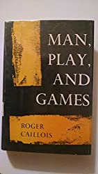 MAN,PLAY,AND GAMES