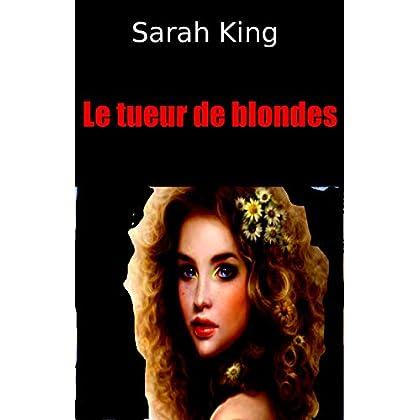 Le Tueur de blondes (Les enquêtes du sergent Olivia Kasner t. 23)