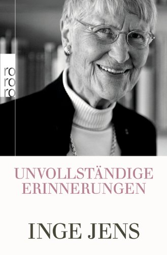 Buchseite und Rezensionen zu 'Unvollständige Erinnerungen' von Inge Jens