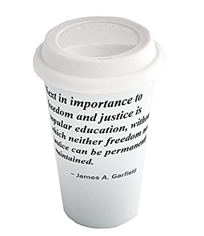 Coffee cup with Next in importance to freedom and justice is popular education, without which neither freedom nor justice can be permanently maintained.