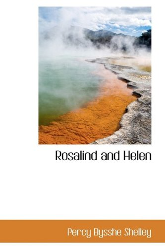 Rosalind and Helen (Bibliolife Reproduction)