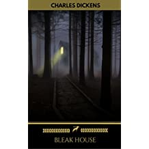 BLEAK HOUSE (complete, unabridged and with all the original illustrations from first publication) (English Edition)