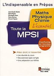 Toute la MPSI : Maths - Physique - Chimie