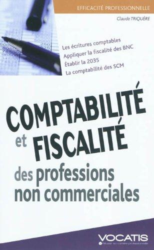 Comptabilit et fiscalit des professions non commerciales