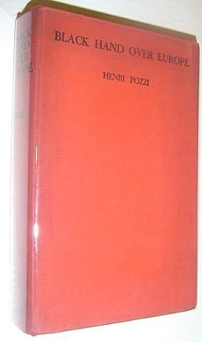 Henri Pozzi - Black hand over Europe, consisting of War