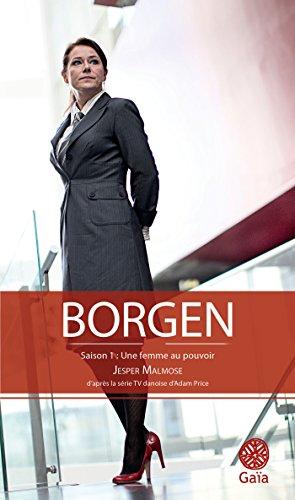 Borgen Une Femme Au Pouvoir [Pdf/ePub] eBook