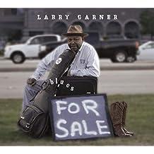Larry Garner - Blues For Sale