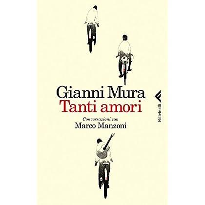 Tanti Amori: Conversazioni Con Marco Manzoni (Varia)
